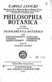 Cover of: Caroli Linnaei ... Philosophia botanica in qua explicantur fundamenta ..