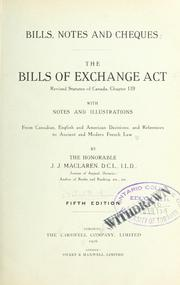 Bills, notes and cheques by J. J. MacLaren