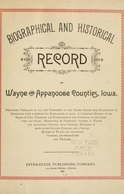 Cover of: Biographical and historical record of Wayne and Appanoose counties, Iowa |