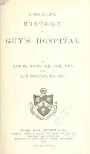 Cover of: A biographical history of Guy's Hospital | Wilks, Samuel Sir
