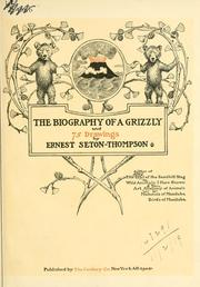 Cover of: The biography of a grizzly: and 75 drawings