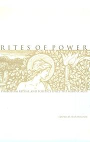 Cover of: Rites of Power: Symbolism, Ritual, and Politics Since the Middle Ages