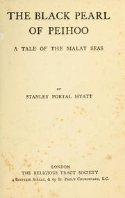 Cover of: The black pearl of Peihoo by Stanley Portal Hyatt