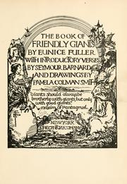 Cover of: The book of the friendly giants | Eunice Fuller