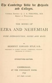 Cover of: The books of Ezra and Nehemiah by with introduction, notes and maps by Herbert Edward Ryle ....