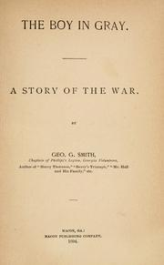 Cover of: The boy in gray: a story of the war