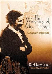 Cover of: The widowing of Mrs. Holroyd: a drama in three acts.