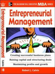 Cover of: Entrepreneurial Management (The Mcgraw-Hill Executive Mba Series) | Robert J. Calvin