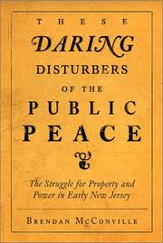 Cover of: These daring disturbers of the public peace