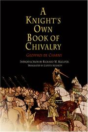 A knight's own book of chivalry : Geoffroi De Charny by Geoffroi de Charny