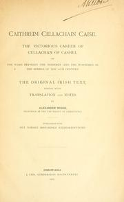 Cover of: Caithreim Cellachain Caisil | the original Irish text, ed. with tr. and notes by Alexander Bugge.