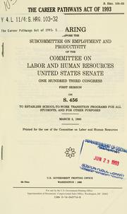 Cover of: The Career Pathways Act of 1993