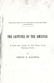 Cover of: The captives of the Amistad | Simeon Eben Baldwin