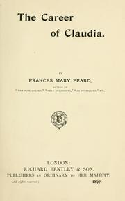Cover of: The career of Claudia | Frances Mary Peard