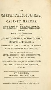 Cover of: The carpenters, joiners, cabinet makers, and gilders' companion | F. Reinnel