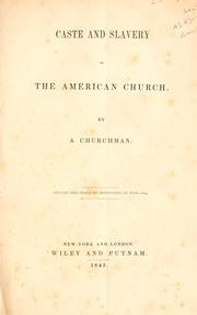 Cover of: Caste and slavery in the American church