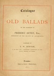 Cover of: Catalogue of old ballads in the possession of Frederic Ouvry, esq | Frederic Ouvry