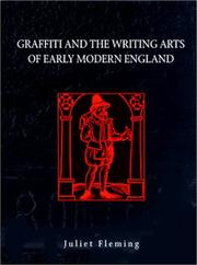 Cover of: Graffiti and the writing arts of early modern England