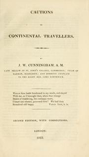 Cover of: Cautions to continental travellers / by J.W. Cunningham