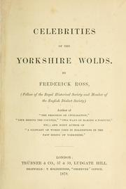 Cover of: Celebrities of the Yorkshire wolds. | Frederick Ross
