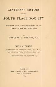 Cover of: Centenary history of the South Place Society based on four discourses given in the chapel in May and June, 1893