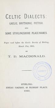 Celtic dialects: Gaelic, Brythonic, Pictish, and some Stirlingshire place-names by T. D. M.