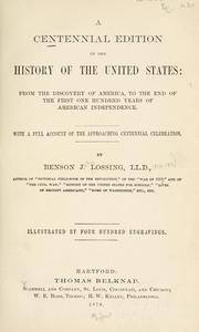 Cover of: A centennial edition of the history of the United States