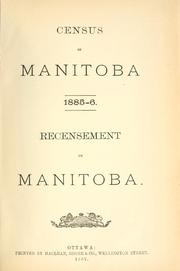Cover of: Census of Manitoba, 1885-6. | Canada. Dept. of Agriculture
