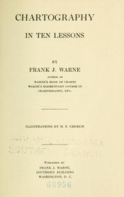 Cover of: Chartography in ten lessons | Frank Julian Warne