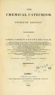 The chemical catechism by Parkes, Samuel