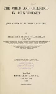 Cover of: The child and childhood in folk-thought (The child in primitive culture)