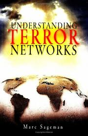Cover of: Understanding Terror Networks | Marc Sageman