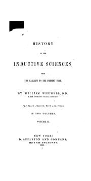 Cover of: History of the Inductive Sciences: From the Earliest to the Present Times