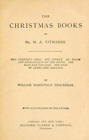 Cover of: The Christmas books of Mr. M. A. Titmarsh