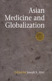 Cover of: Asian Medicine And Globalization (Encounters With Asia) | Joseph S. Alter