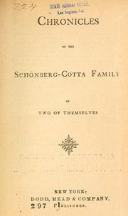 Cover of: Chronicles of the Schönberg-Cotta family, by two of themselves. | Elizabeth Rundle Charles