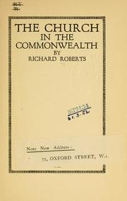 Cover of: church in the commonwealth | Roberts, Richard