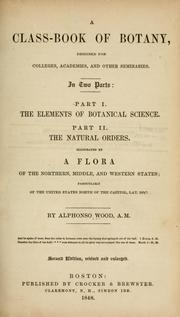 Cover of: A class-book of botany | Alphonso Wood