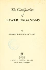 Cover of: The classification of lower organisms