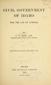 Cover of: Civil government of Idaho for the use of schools | Clinton Emmett Rose