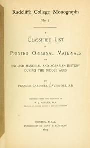 Cover of: A classified list of printed original materials for English manorial and agrarian history during the middle ages