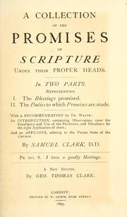 Cover of: A collection of the promises of Scripture, under their proper heads | Clarke, Samuel