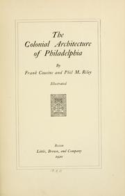 Cover of: The colonial architecture of Philadelphia