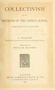 Collectivism and the socialism of the liberal school by Alfred Joseph Naquet