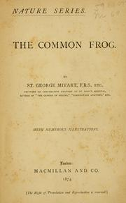 Cover of: common frog. | St. George Jackson Mivart