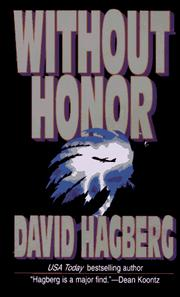 Cover of: Without Honor: When All Men Are Without Honor Which Man Do You Trust