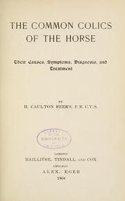 Cover of: The common colics of the horse