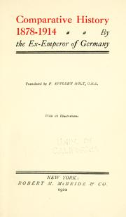 Comparative history, 1878-1914 by William II German Emperor
