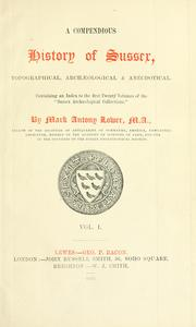 Cover of: A compendious history of Sussex
