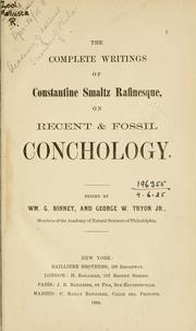 Cover of: The complete writings of Constantine Smaltz Rafinesque on recent & fossil conchology